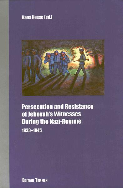 Persecution and Resistance of Jehovah's Witnesses During the Nazi-Regime |  Berghahn Books