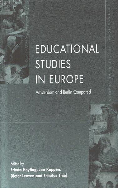 Educational Studies in Europe: Amsterdam and Berlin Compared
