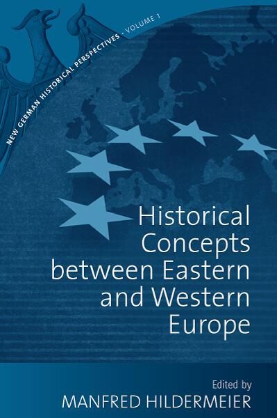 Historical Concepts Between Eastern and Western Europe