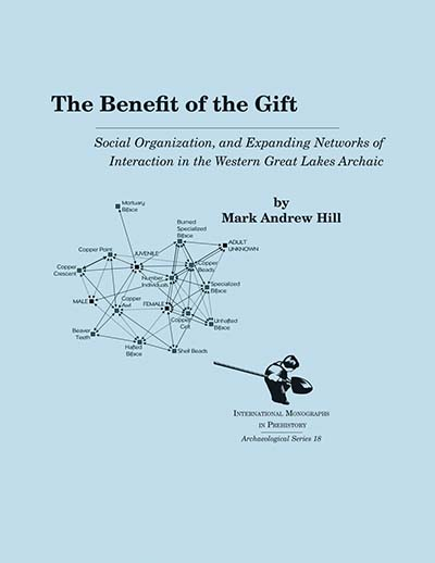 The Benefit of the Gift: Social Organization and Expanding Networks of Interaction in the Western Great Lakes Archaic