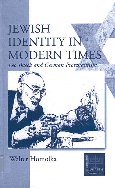 Jewish Identity in Modern Times: Leo Baeck and German Protestantism
