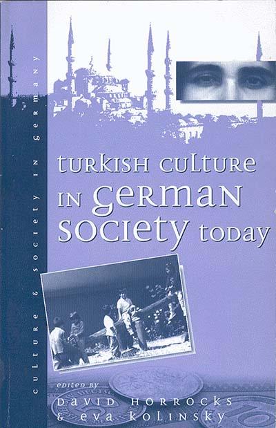 Turkish Culture in German Society | Berghahn Books