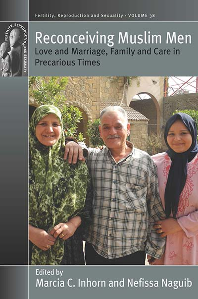 Reconceiving Muslim Men: Love and Marriage, Family and Care in Precarious Times