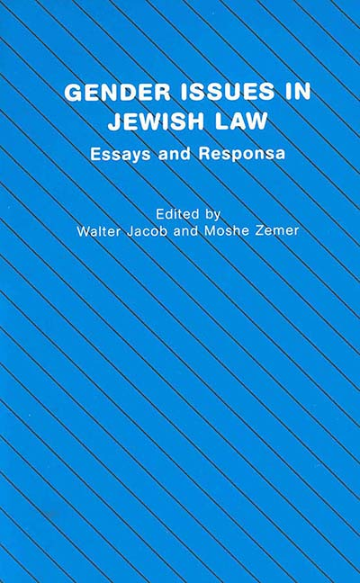 Gender Issues in Jewish Law: Essays and Responsa