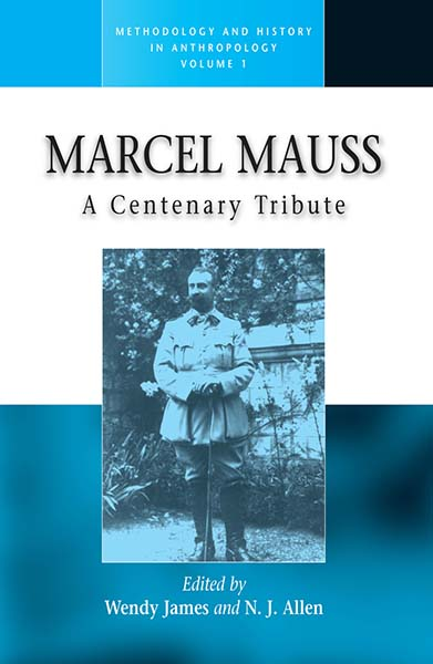 Marcel Mauss: A Centenary Tribute