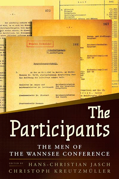 The Participants: The Men of the Wannsee Conference