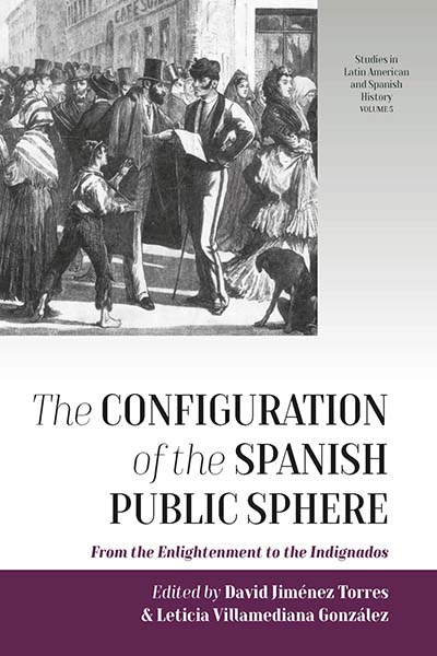 Configuration of the Spanish Public Sphere, The