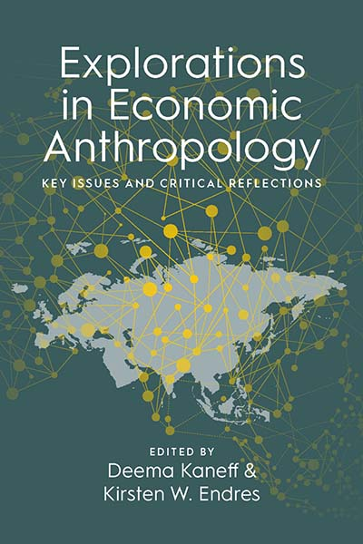 Explorations in Economic Anthropology