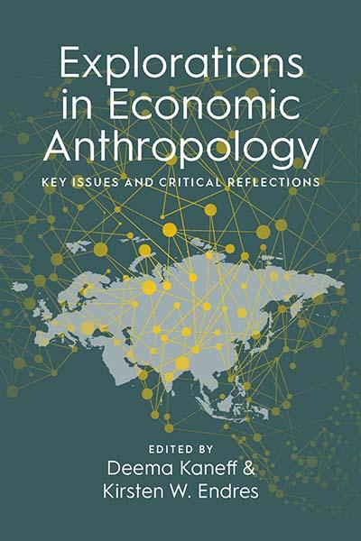 Explorations in Economic Anthropology