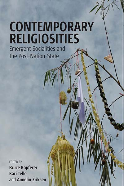 Contemporary Religiosities: Emergent Socialities and the Post-Nation-State