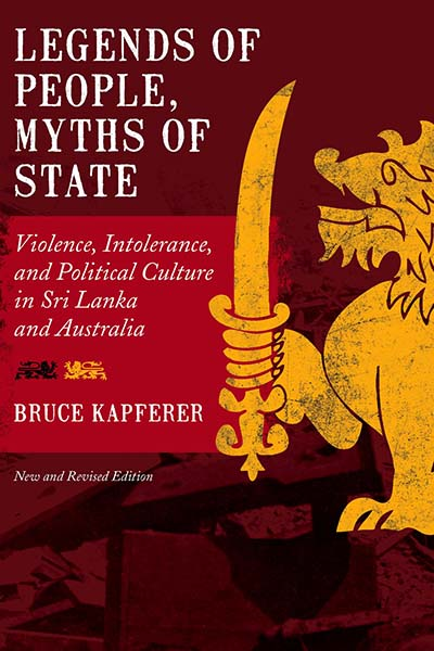 Legends of People, Myths of State: Violence, Intolerance, and Political Culture in Sri Lanka and Australia