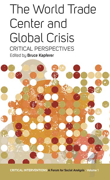The World Trade Center and Global Crisis: Some Critical Perspectives