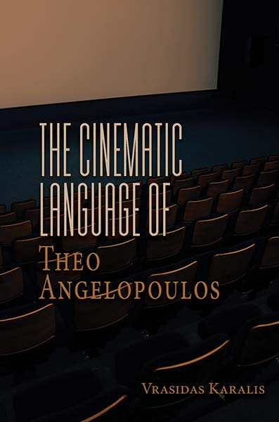 Cinematic Language of Theo Angelopoulos, The