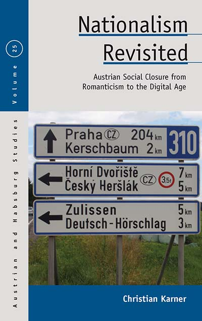 Nationalism Revisited: Austrian Social Closure from Romanticism to the Digital Age