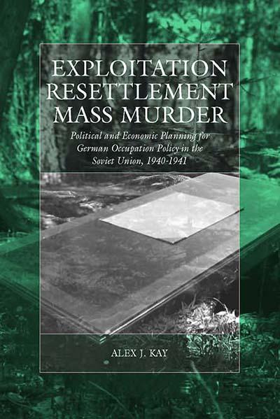 Exploitation, Resettlement, Mass Murder