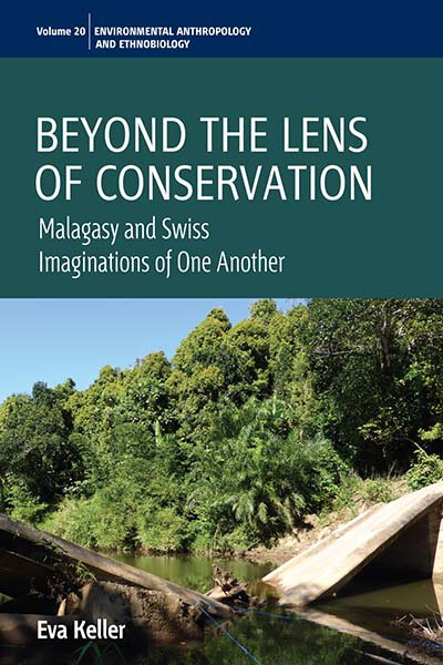 Beyond the Lens of Conservation: Malagasy and Swiss Imaginations of One Another