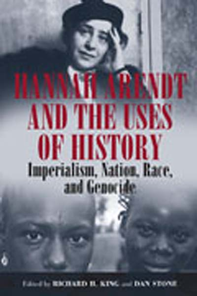 Hannah Arendt and the Uses of History