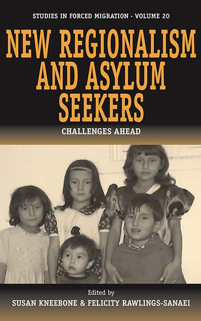 New Regionalism and Asylum Seekers: Challenges Ahead