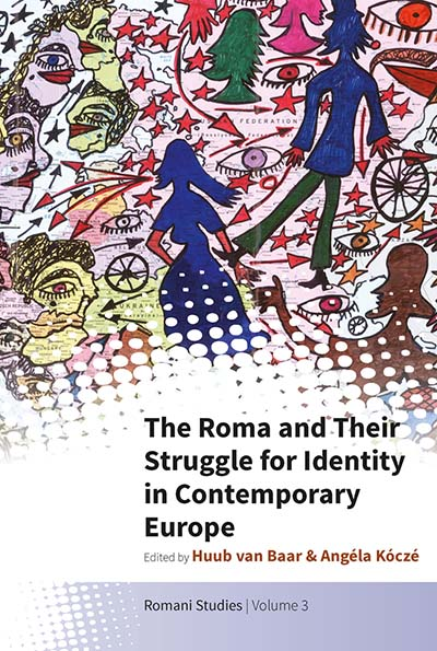 Roma and Their Struggle for Identity in Contemporary Europe, The