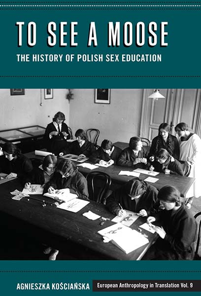 To See a Moose: The History of Polish Sex Education