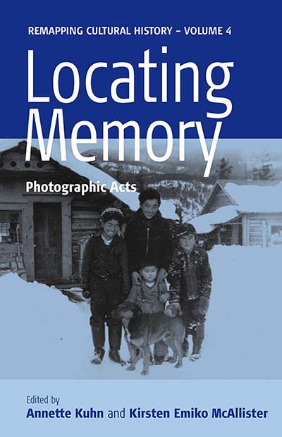 Locating Memory: Photographic Acts