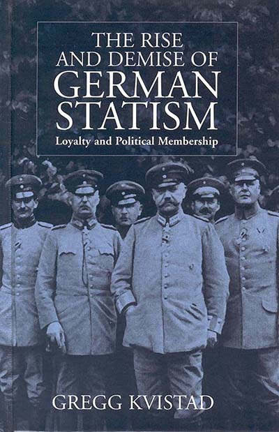 Rise & Demise of German Statism, The
