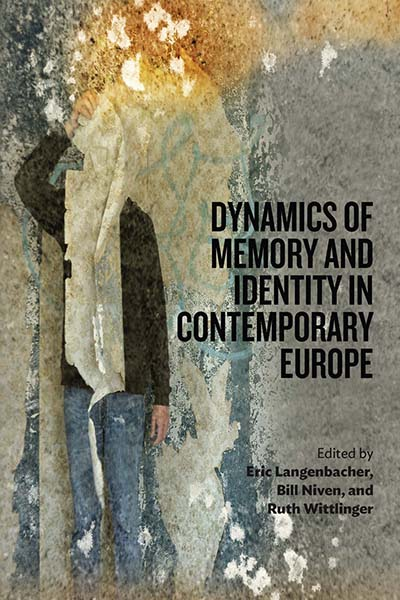 Dynamics of Memory & Identity in Contemporary Europe