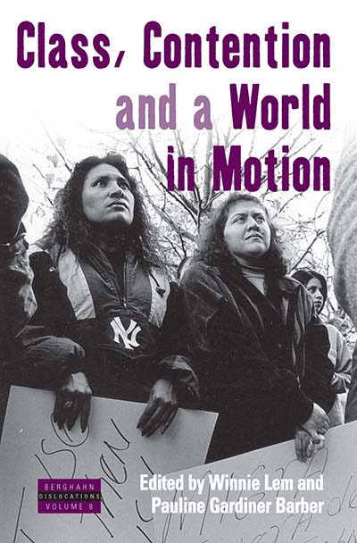 Class, Contention, & a World in Motion