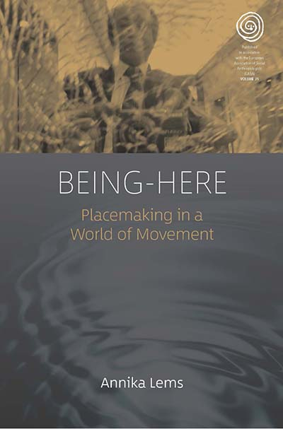 Being-Here: Placemaking in a World of Movement