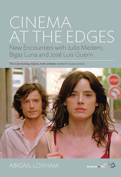 Cinema At the Edges: New Encounters with Julio Medem, Bigas Luna and José Luis Guerín