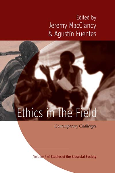 Ethics in the Field: Contemporary Challenges