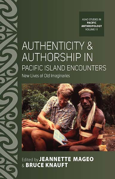 Authenticity and Authorship in Pacific Island Encounters