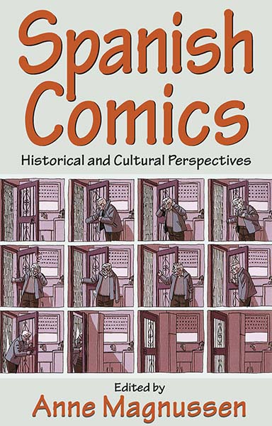 Spanish Comics: Historical and Cultural Perspectives