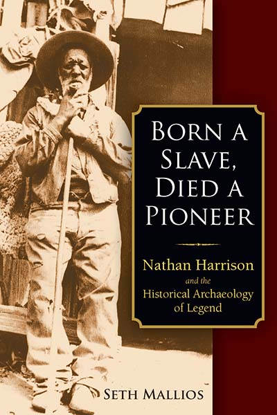 Born a Slave, Died a Pioneer
