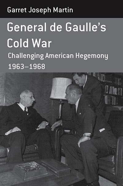 General de Gaulle's Cold War