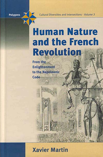 Human Nature and the French Revolution: From the Enlightenment to the Napoleonic Code