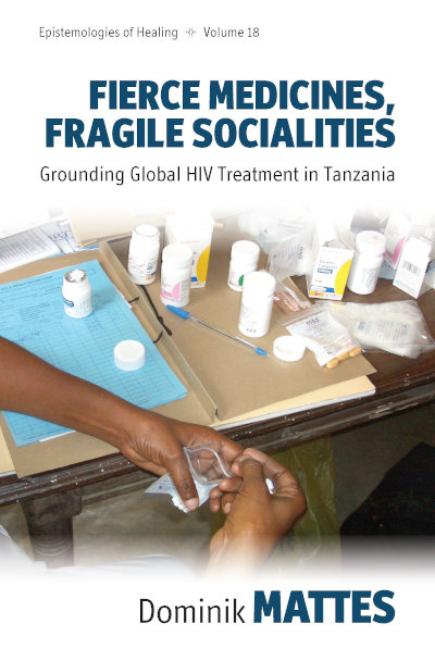 Fierce Medicines, Fragile Societies