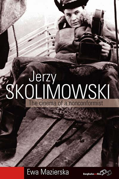 Jerzy Skolimowski: The Cinema of a Nonconformist