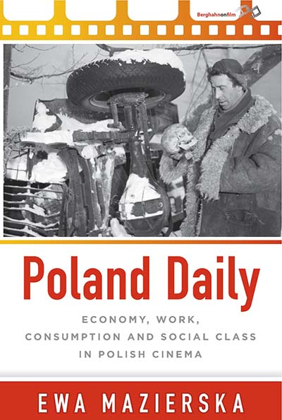 Poland Daily: Economy, Work, Consumption and Social Class in Polish Cinema