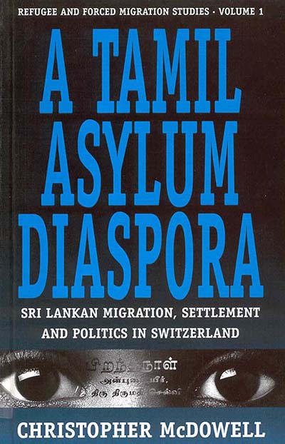 A Tamil Asylum Diaspora: Sri Lankan Migration, Settlement and Politics in Switzerland