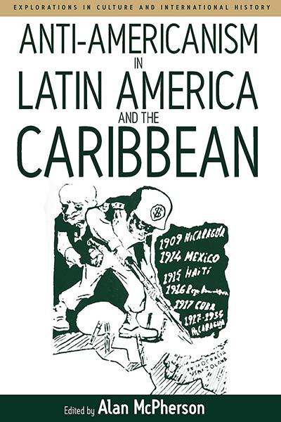 Anti-Americanism in Latin America & the Caribbean
