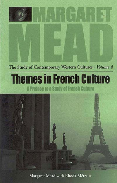 Themes in French Culture: A Preface to a Study of French Community