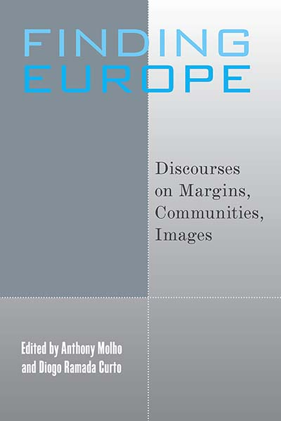 Finding Europe: Discourses on Margins, Communities, Images