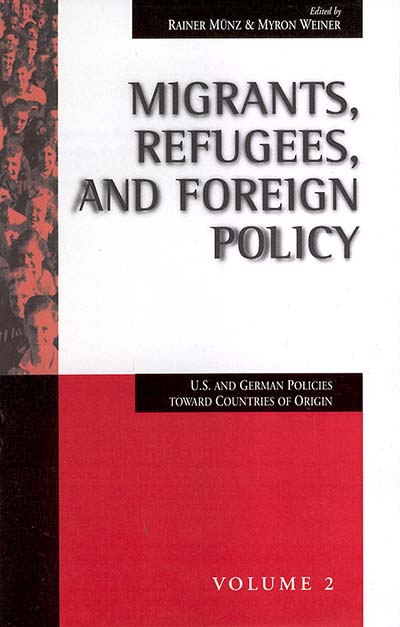 Migrants, Refugees, and Foreign Policy: U.S. and German Policies Toward Countries of Origin