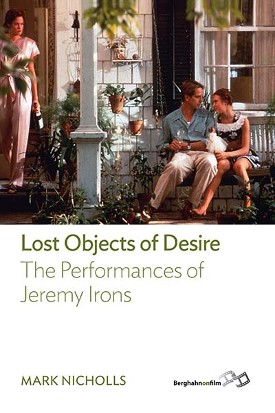 Lost Objects Of Desire: The Performances of Jeremy Irons