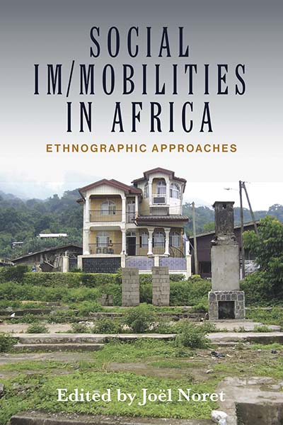 Social Im/mobilities in Africa: Ethnographic Approaches