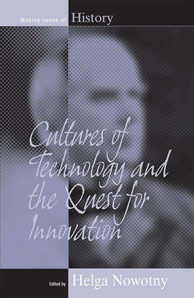 Cultures Of Technology & the Quest for Innovation