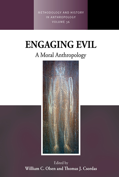 Engaging Evil: A Moral Anthropology