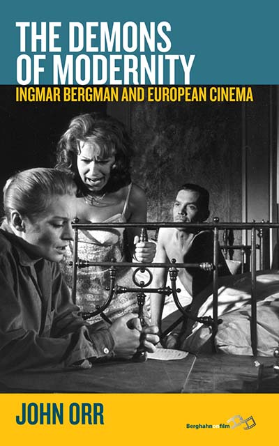 The Demons of Modernity: Ingmar Bergman and European Cinema
