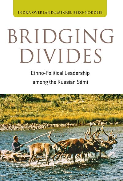 Bridging Divides: Ethno-Political Leadership among the Russian Sámi